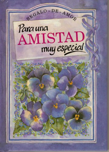 9781850155935: Para Una Amistad Muy Especial (To-Give-And-To-Keep)