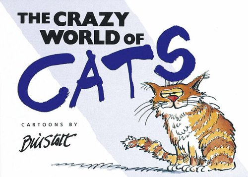 9781850157663: The Crazy World of Cats (Crazy World Series)