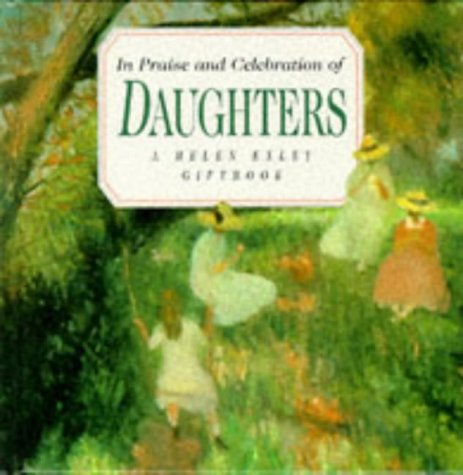 9781850158028: In Praise and Celebration of Daughters (Large Square Books)