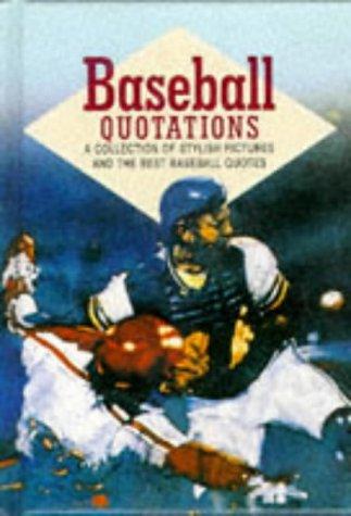 Baseball Quotations: Helen Exley Giftbooks