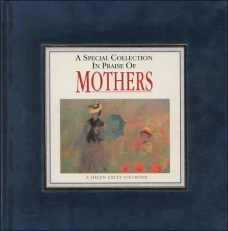 9781850158417: A Special Collection in Praise of Mothers