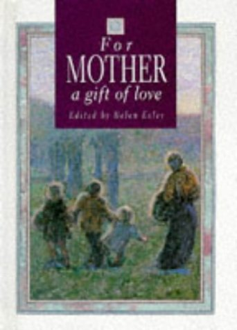9781850158967: For Mother, a Gift of Love