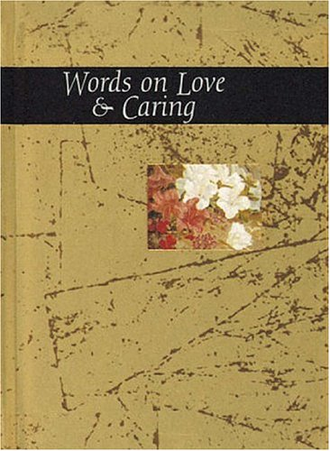 Words on Love and Caring (Words for life) - Helen Exley