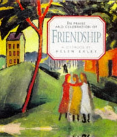 9781850159490: In Praise and Celebration of Friendship (Large Square Books)