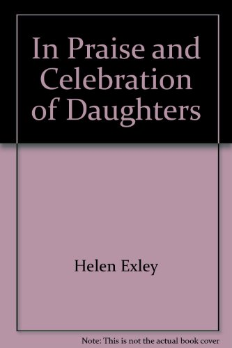 9781850159506: In Praise and Celebration of Daughters
