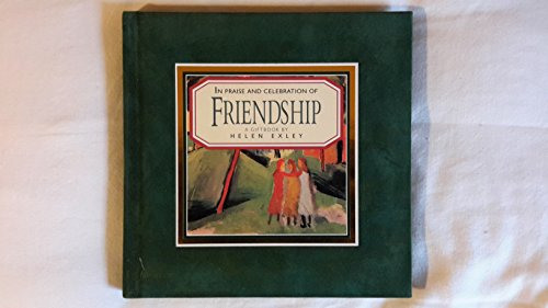 9781850159926: In Praise and Celebration of Friendship