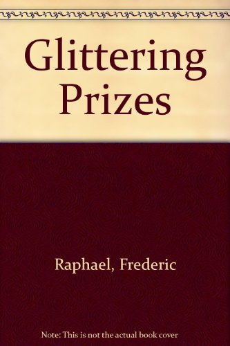 9781850180104: Glittering Prizes
