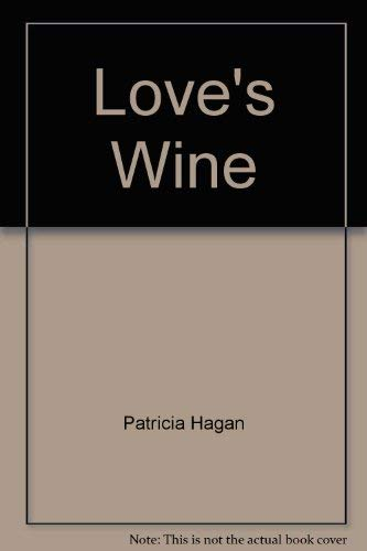9781850180517: Love's Wine