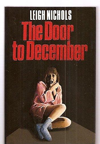 The Door to December: Nichols, Leigh (Koontz, Dean)
