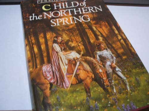 9781850180715: Child of the Northern Spring