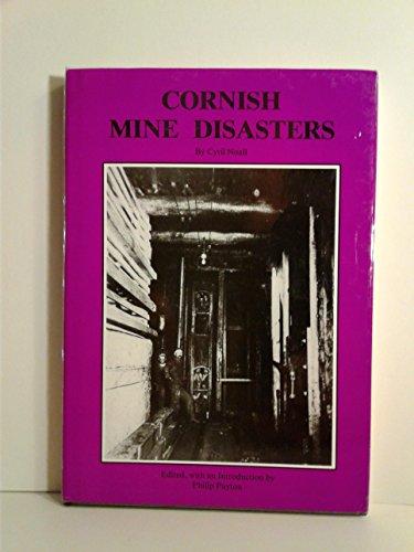 Cornish Mine Disasters: Cyril Noall, P.J. Payton
