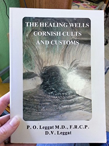 The Healing Wells -- Cornish Cults and Customs