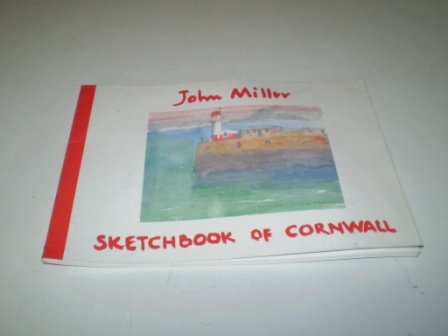 Sketchbook of Cornwall: Miller, John, Jr.