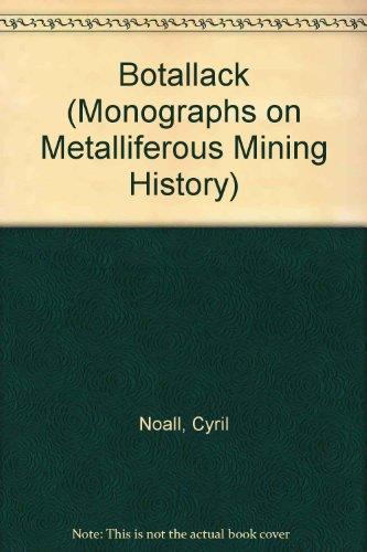 9781850221203: Botallack (Monographs on Metalliferous Mining History)