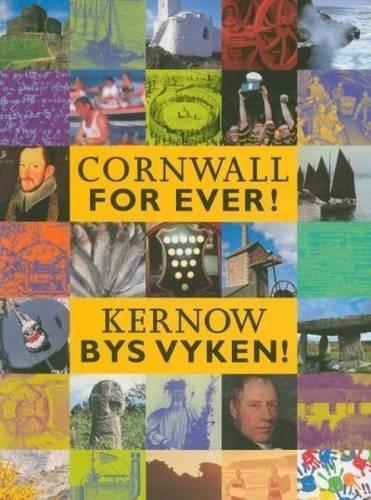 9781850221456: Cornwall for Ever!: Kernow Bys Vyken!