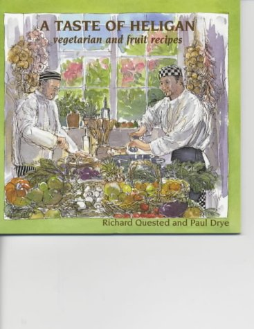 9781850221692: A Taste of Heligan: Vegetable and Fruit Recipes