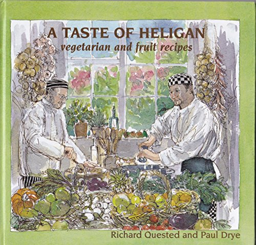 9781850221715: A Taste of Heligan: vegetarian and fruit recipes