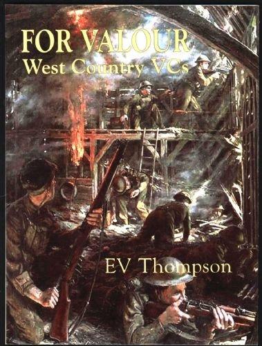 For Valour West Country VCs: E. V. Thomspon