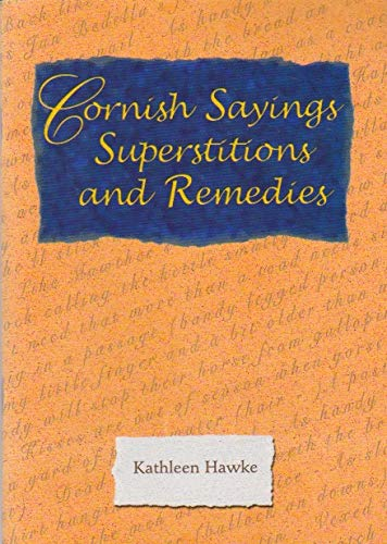 9781850222040: Cornish Sayings Superstitions and Remedies