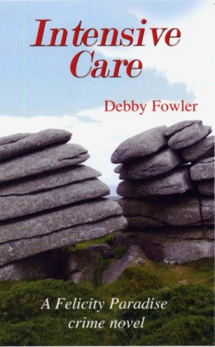 Intensive Care: Fowler, Debby