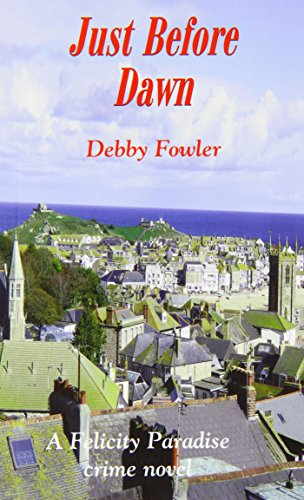 Just Before Dawn (Paperback): Debby Fowler