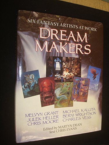 9781850280675: Dream Makers: Six Fantasy Artists at Work