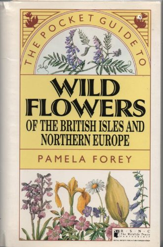 9781850280835: The Pocket Guide to Wild Flowers of Britain and Northern Europe (Natural history pocket guides)