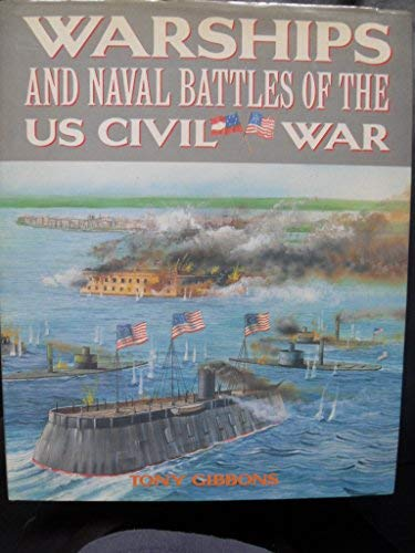 Warships Naval Battles United States Civil War (9781850280941) by Gibbons, Tony