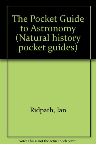 9781850281061: The Pocket Guide to Astronomy (Natural history pocket guides)