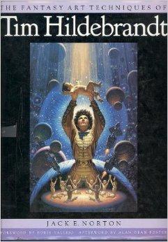9781850281627: The Fantasy Art Techniques of Tim Hildebrandt