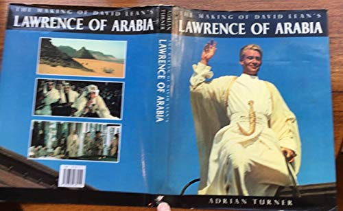 9781850282112: The making of David Lean's Lawrence of Arabia