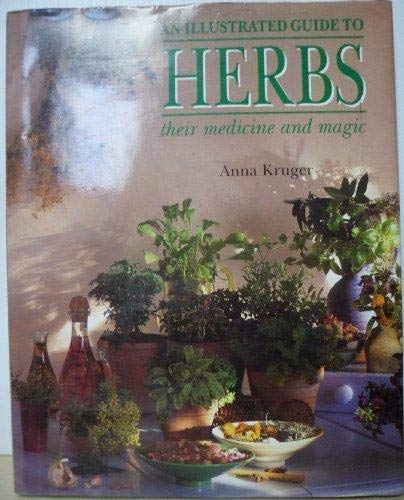 9781850282587: Illustrated Guide to Herbs: Their Medicine and Magic