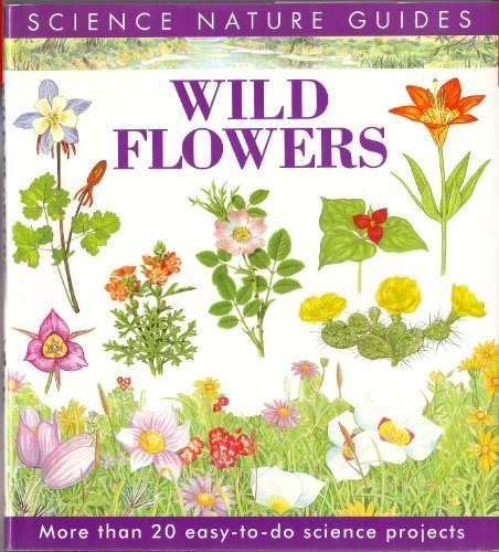 9781850282662: Wild Flowers of North America (Science Nature Guides)