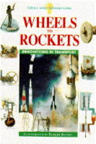 9781850282808: Wheels to Rockets (Ideas & Inventions)