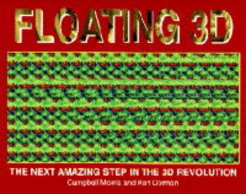 9781850283546: Floating 3D: Next Amazing Step in the 3D Revolution