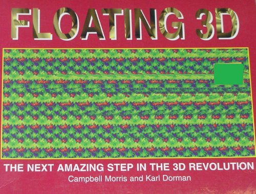 9781850283621: Floating 3D: Next Amazing Step in the 3D Revolution