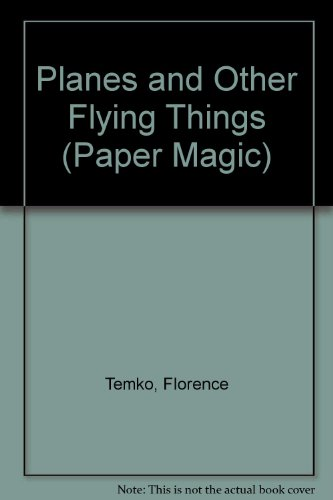 9781850283751: Planes and Other Flying Things (Paper Magic)