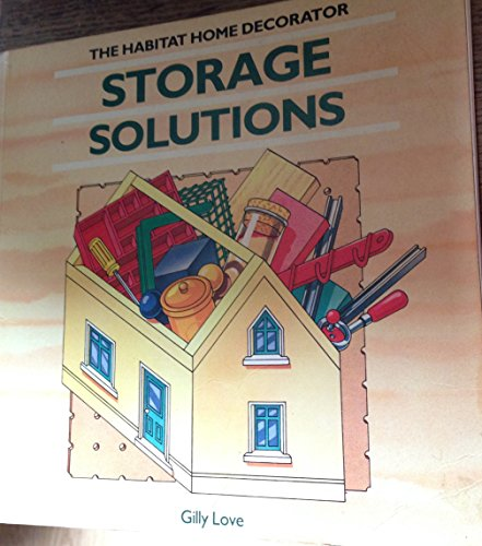 9781850290247: Storage solutions (The Habitat home decorator)