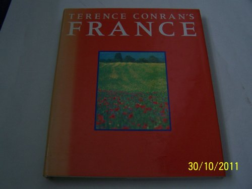 9781850290506: Terence Conran's France