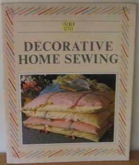 9781850291022: French Style: Decorative Home Sewing