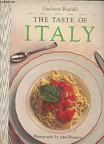The Taste of Italy: Bugialli, Giuliano