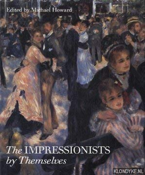9781850293347: The Impressionists by Themselves
