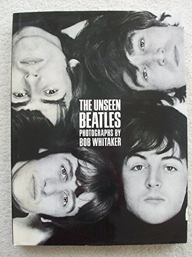 "9781850293354: The Unseen ""Beatles"""