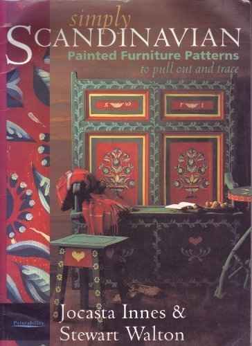 Simply Scandinavian: Painted Furniture Patterns: Innes, Jocasta and Walton, Stewart