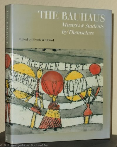 9781850294153: The Bauhaus: Masters and Students By Themselves