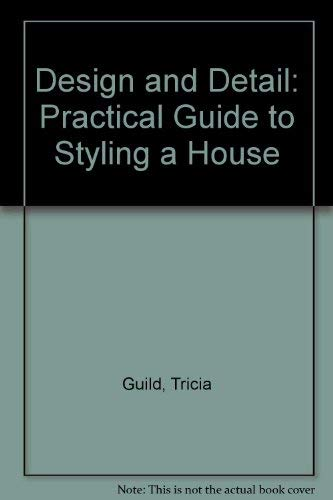9781850294269: Design and Detail: Practical Guide to Styling a House