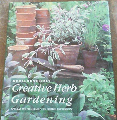 9781850294993: Creative Herb Gardening
