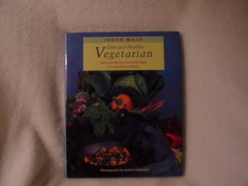 9781850295365: Slim and Healthy Vegetarian Cooking: Delicious Recipes and Plans for a Healthy Lifestyle