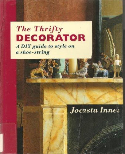 The Thrifty Decorator : Innes, Jocasta