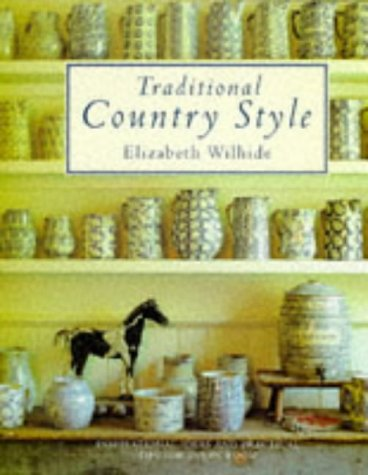 9781850296225: Traditional Country Style: Inspirational Ideas and Practical Tips for Every Room